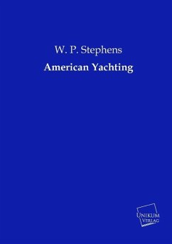 American Yachting - Stephens, W. P.