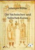 Die Sächsischen und Salischen Kaiser