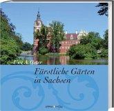 Fürstliche Gärten in Sachsen