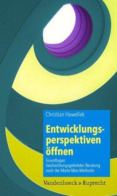 Entwicklungsperspektiven öffnen - Hawellek, Christian