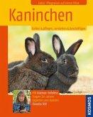 Kaninchen halten und pflegen, verstehen und beschäftigen