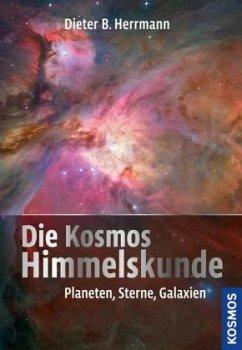 Die Kosmos Himmelskunde - Herrmann, Dieter B.