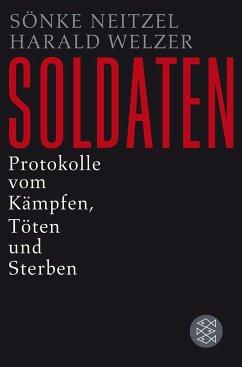 Soldaten - Neitzel, Sönke; Welzer, Harald