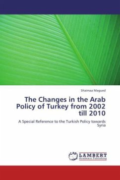 The Changes in the Arab Policy of Turkey from 2002 till 2010