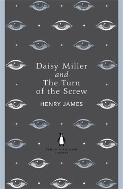 Daisy Miller and The Turn of the Screw - James, Henry
