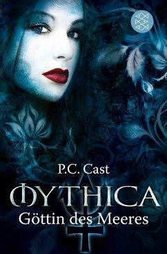 Göttin des Meeres / Mythica Bd.2 - Cast, P. C.