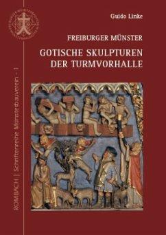 Freiburger Münster Gotische Skulpturen der Turm...