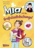 Mia und der Großstadtdschungel / Mia Bd.5