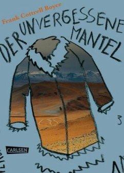 Der unvergessene Mantel - Boyce, Frank Cottrell