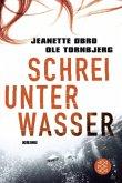 Schrei unter Wasser / Katrine Wraa Bd.1