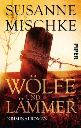 Wölfe und Lämmer - Mischke, Susanne
