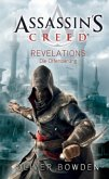 Revelations Die Offenbarung / Assassin's Creed Bd.2