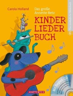 Das große Annette Betz Kinderliederbuch, m. Audio-CD