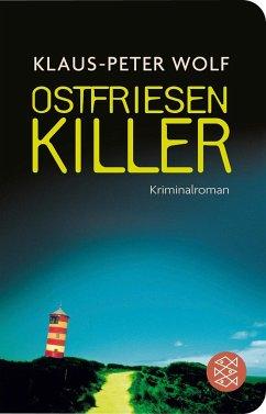 OstfriesenKiller / Ann Kathrin Klaasen ermittelt Bd.1 - Wolf, Klaus-Peter
