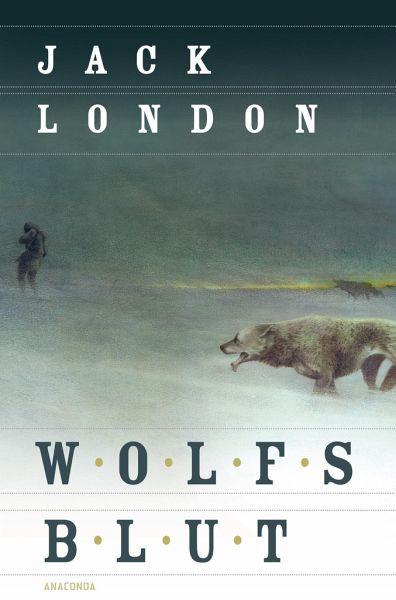 wolfsblut von jack london buch buecherde