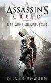 Der geheime Kreuzzug / Assassin's Creed Bd.3