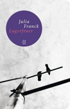 Lagerfeuer - Franck, Julia