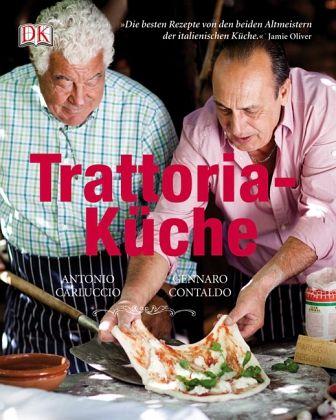 Trattoria-Küche - Carluccio, Antonio; Contaldo, Gennaro
