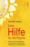 Erste Hilfe für die Psyche - Selbsthilfe und Psychotherapie