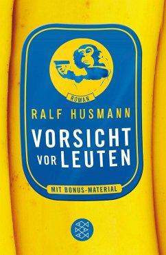 Vorsicht vor Leuten - Husmann, Ralf