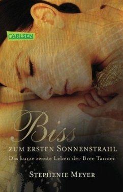 Biss zum ersten Sonnenstrahl / Twilight-Serie Bd.5 - Meyer, Stephenie
