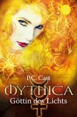 Göttin des Lichts / Mythica Bd.3