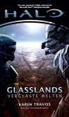 Halo Glasslands. Verglaste Welten / Kilo-Five-Trilogie 1