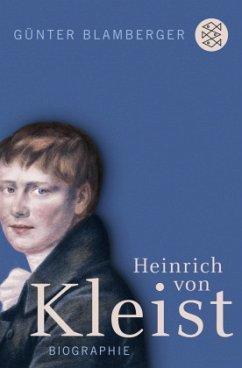 Heinrich von Kleist - Blamberger, Günter