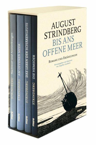 Bis ans offene Meer. 4 Bände - Strindberg, August