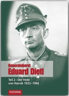 Generaloberst Eduard Dietl 02 - Kaltenegger, Roland