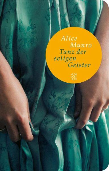 Tanz der seligen Geister - Munro, Alice