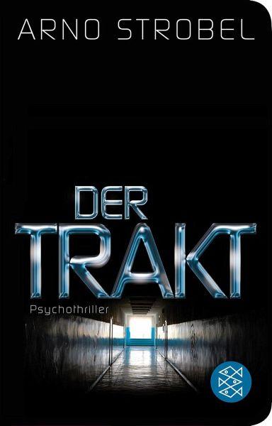 Arno Strobel-Der Trakt