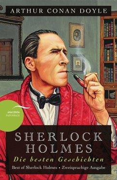 Sherlock Holmes - Die besten Geschichten / Best of Sherlock Holmes - Doyle, Arthur Conan