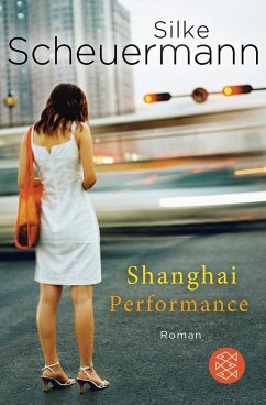 Shanghai Performance - Scheuermann, Silke