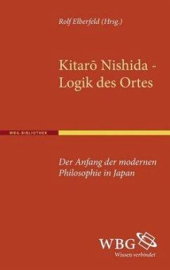 Kitaro Nishida, Logik des Ortes - Nishida, Kitaro