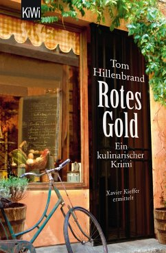 Rotes Gold / Xavier Kieffer Bd.2 - Hillenbrand, Tom