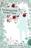 Aschenputtels letzter Tanz / Greta Bd.1