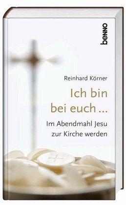 Ich bin bei euch ... - Körner, Reinhard