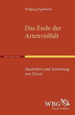 Das Ende der Artenvielfalt - Engelhardt, Wolfgang