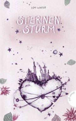 Sternensturm / Sternen-Trilogie Bd.2 - Winter, Kim