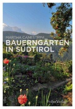 Bauerngärten in Südtirol - Canestrini, Martha