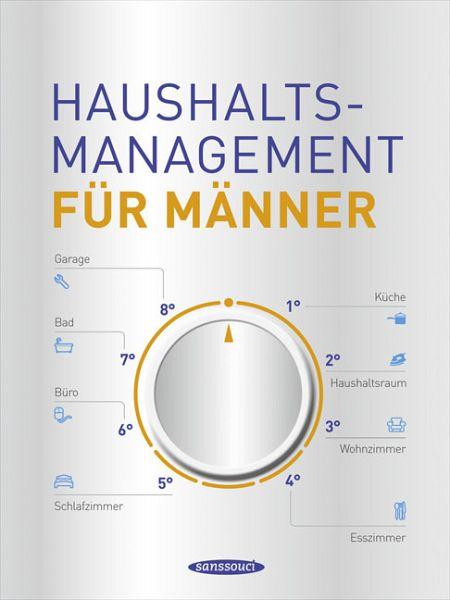 haushaltsmanagement f r m nner von nigel browning jane. Black Bedroom Furniture Sets. Home Design Ideas