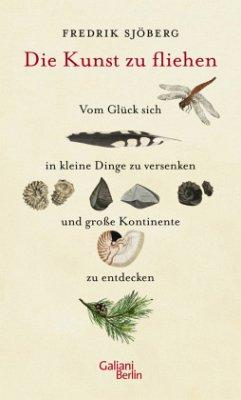 Die Kunst zu fliehen - Sjöberg, Fredrik