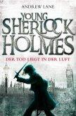 Der Tod liegt in der Luft / Young Sherlock Holmes Bd.1