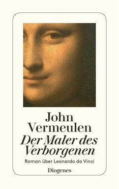 Der Maler des Verborgenen - Vermeulen, John