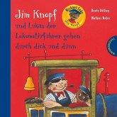 Jim Knopf und Lukas der Lokomotivführer gehen durch dick und dünn