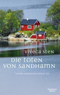 Die Toten von Sandhamn / Thomas Andreasson Bd.3 - Sten, Viveca