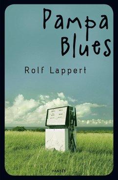 Pampa Blues - Lappert, Rolf