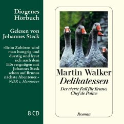Delikatessen / Bruno, Chef de police Bd.4 (8 Audio-CDs) - Walker, Martin