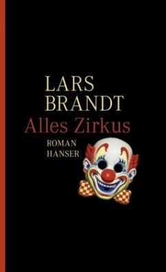 Alles Zirkus - Brandt, Lars
